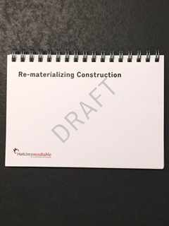 """2nd Holcim Roundtable """"Re-materializing Construction"""" draft publication"""