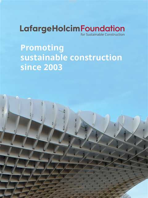LafargeHolcim Foundation – At a glance
