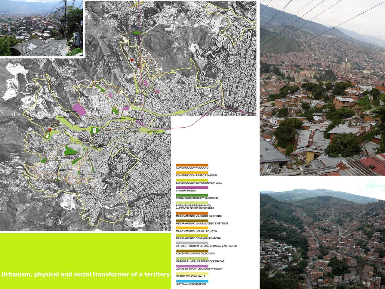 Holcim Awards Gold 2008 Latin America: Urban integration of an informal area, Medellín, Colombia