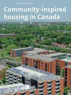 Benny Farm and Rosemont - Community-inspired housing in Canada