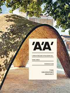 L'Architecture d'Aujourd'hui 'A'A' Perspectives – The Droneport Project