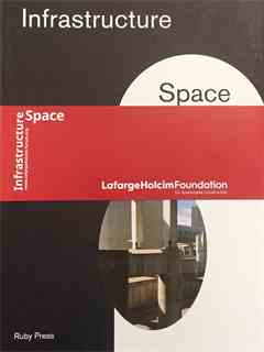 """""""Land as Project"""" in Forum 2016 - Infrastructure Space – Detroit (Ruby Press)"""