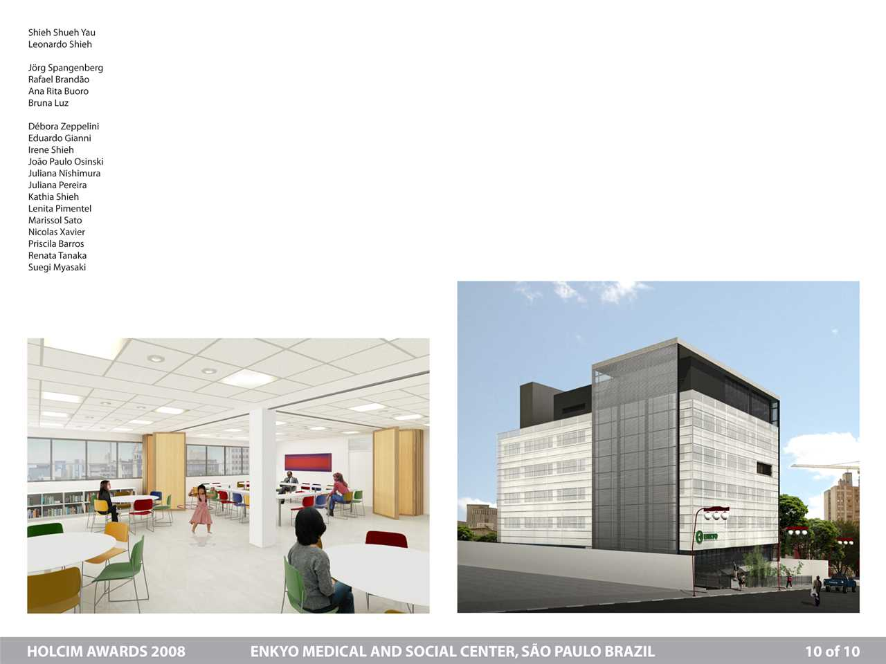 Project entry 2008 Latin America – Energy-efficient medical and social center, São Paulo, Brazil