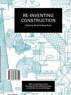 """Architecture to Take Away"" in Re-inventing Construction"
