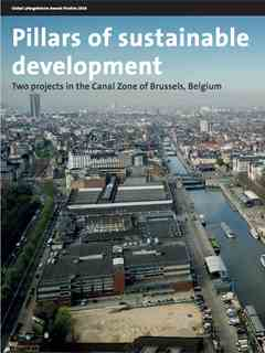 """Pillars of sustainable development: Two projects in the Canal Zone of Brussels, Belgium"" …"